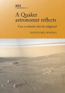 A Quaker Astronomer Reflects