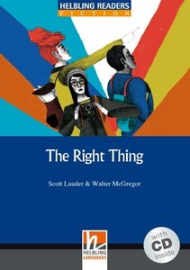 The Right Thing, mit 1 Audio-CD. Level 5 (B1)