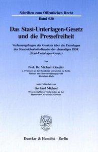 Das Stasi-Unterlagen-Gesetz und die Pressefreiheit