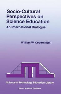 Socio-Cultural Perspectives on Science Education