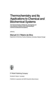 Thermochemistry and Its Applications to Chemical and Biochemical
