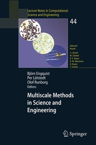 Multiscale Methods in Science and Engineering