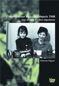 L'immigration en Suisse depuis 1948