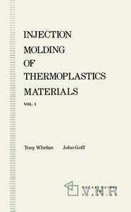 Injection Molding of Thermoplastics Materials - 1