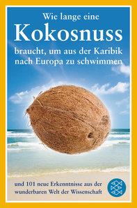 Wie lange eine Kokosnuss braucht, um aus der Karibik nach Europa