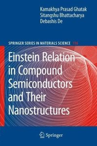 Einstein Relation in Compound Semiconductors and Their Nanostruc