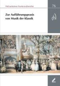 Aufführungspraxis der Musik der Klassik