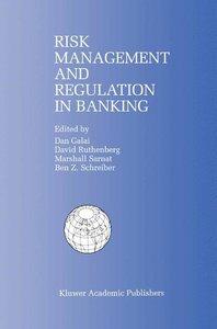 Risk Management and Regulation in Banking