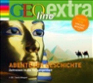 Abenteuer Geschichte - Zeitreisen in die Vergangenheit