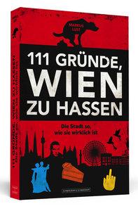 111 Gründe, Wien zu hassen