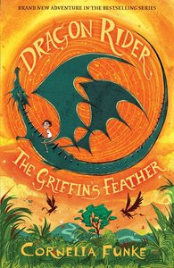 Dragon Rider: The Griffin\'s Feather