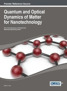 Quantum and Optical Dynamics of Matter for Nanotechnology