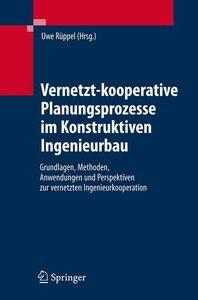 Vernetzt-kooperative Planungsprozesse im Konstruktiven Ingenieur