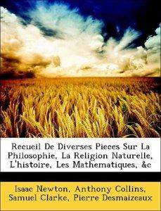 Recueil De Diverses Pieces Sur La Philosophie, La Religion Natur