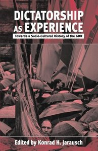 Dictatorship as Experience