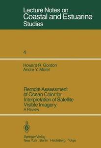 Remote Assessment of Ocean Color for Interpretation of Satellite
