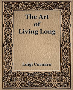 The Art of Living Long (1916)