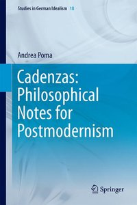 Cadenzas: Philosophical Notes for Postmodernism