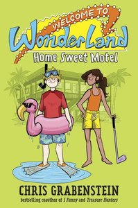 Welcome to Wonderland 01: Home Sweet Motel