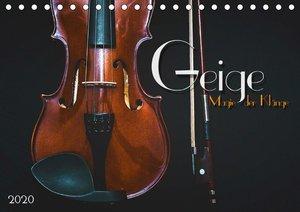 Geige - Magie der Klänge (Tischkalender 2020 DIN A5 quer)