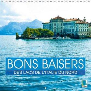 Calvendo: Bons Baisers Des Lacs De L'italie Du Nord