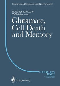 Glutamate, Cell Death and Memory