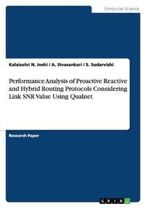 Performance Analysis of Proactive Reactive and Hybrid Routing Pr