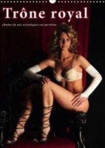 Trône royal - photos de nus artistiques sur un trône (Calendrier