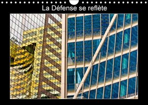 La Défense se reflète (Calendrier mural 2015 DIN A4 horizontal)