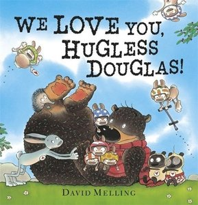 We Love You, Hugless Douglas!