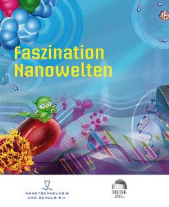 Faszination Nanowelten