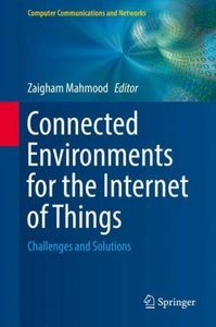 Connected Environments for the Internet of Things