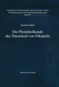 Die Pferdeheilkunde des Theomnest von Nikopolis