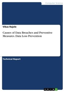 Causes of Data Breaches and Preventive Measures. Data Loss Preve
