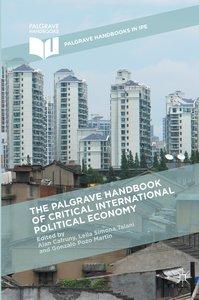 The Palgrave Handbook of Critical International Political Econom