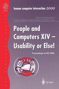 People and Computers XIV - Usability or Else!