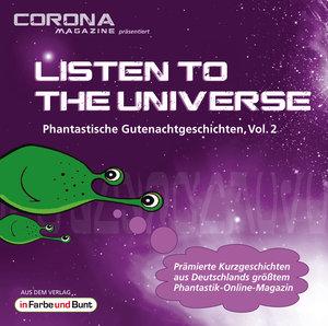 Listen to the Universe - Phantastische Gutenachtgeschichten, Vol