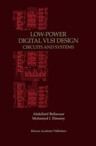 Low-Power Digital VLSI Design