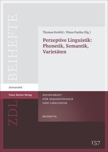 Perzeptive Linguistik: Phonetik, Semantik, Varietäten
