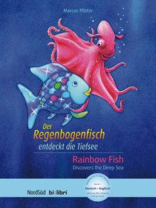 Der Regenbogenfisch entdeckt die Tiefsee, Deutsch-Englisch. Rain