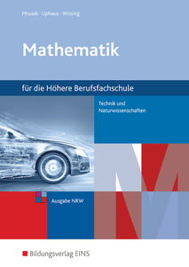 Mathematik für Höhere Berufsfachschulen. Schülerband. Technik in