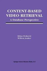 Content-Based Video Retrieval
