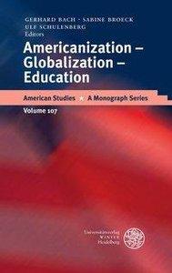 Americanization - Globalization - Education
