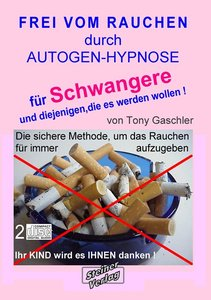 Gaschler, T: Frei vom Rauchen/Schwangersch.