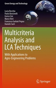 Multicriteria Analysis and LCA Techniques