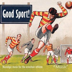 Good Sport!-Nostalgic Music for the armchair athle