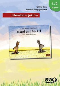 """Literaturprojekt zu """"Karni und Nickel"""""""