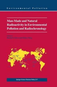 Man-Made and Natural Radioactivity in Environmental Pollution an