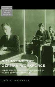 Optimizing the German Workforce