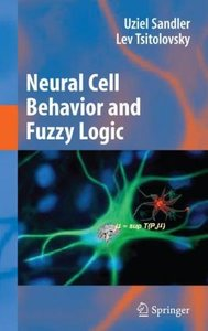 Neural Cell Behavior and Fuzzy Logic